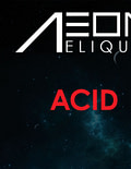 AEON v2 – Acid (20ml)