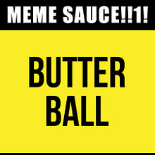 Meme Sauce v2 – Butter Ball (20ml)